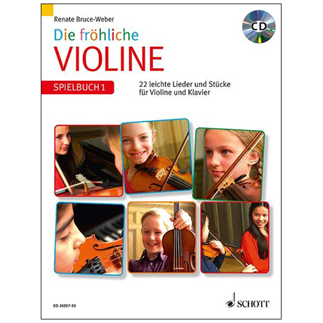 Bruce-Weber, R.: Die fröhliche Violine Band 1 – Spielbuch (+CD)