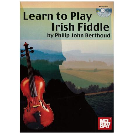 Berthoud, P.J.: Learn to play Irish Fiddle (+Online Audio)
