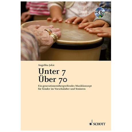 Angelika Jekic: Unter 7 - Über 70 (+CD)