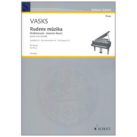 Vasks, P.: Rudens muzika Herbsmusik (quasi una sonata)