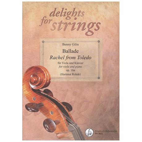 "Delights for Strings: Gillin: Ballade ""Rachel from Toledo"" op.16a"