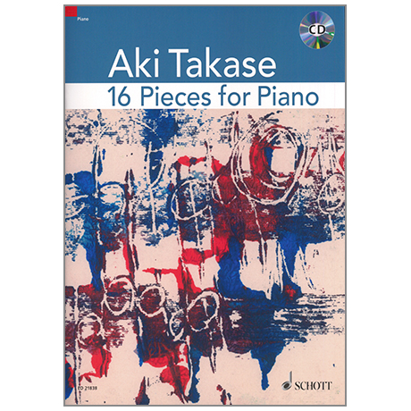 Takase, A.: 16 Pieces for Piano (+CD)