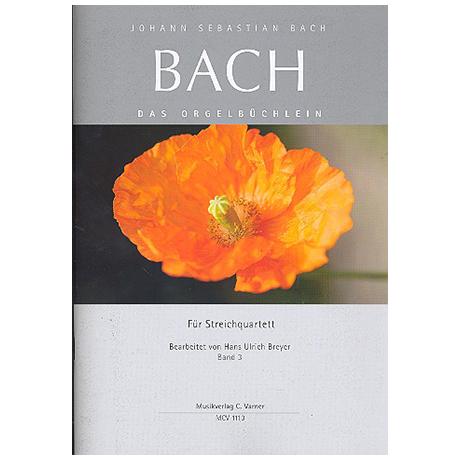 Bach, J.S.: Das Orgelbüchlein Band 3