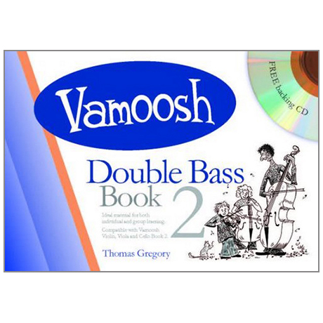 Gregory, T.: Vamoosh Double Bass Book 2 (+CD)