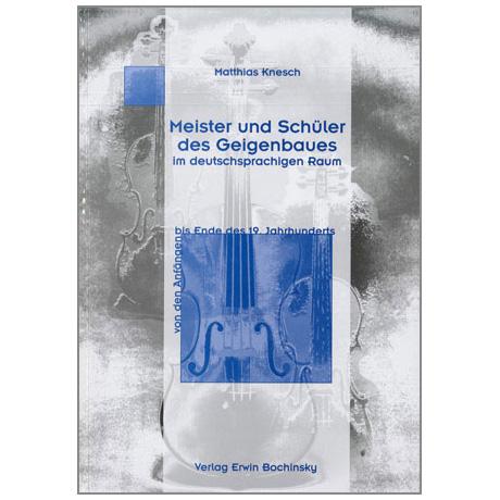 Knesch, M.: Meister und Schüler des Geigenbauens