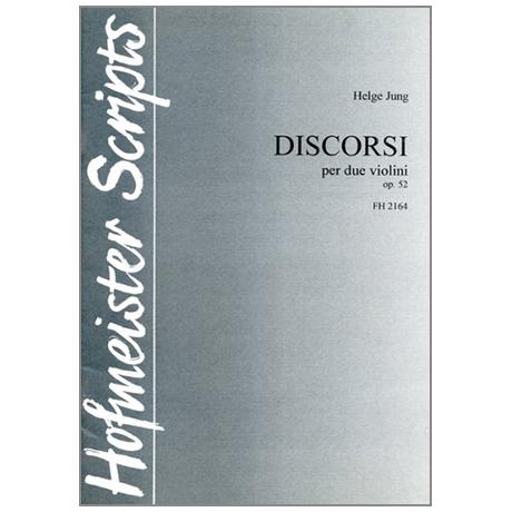 Jung, H.: Discorsi Op. 52