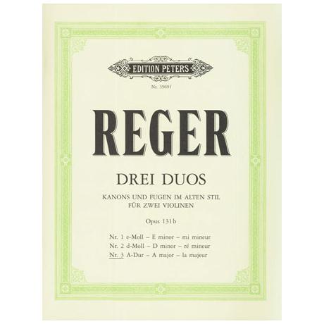 Reger, M.: 3 Duo Op.131b Nr.1 e-Moll