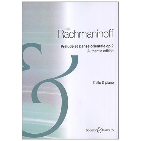 Rachmaninow, S.: Morceaux de Salon Op.2 – Prélude et Danse Orientale