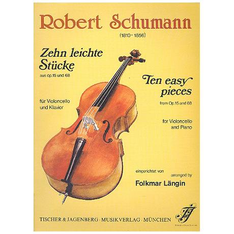 Schumann, R.: Zehn leichte Stücke aus Op.15 und Op.68