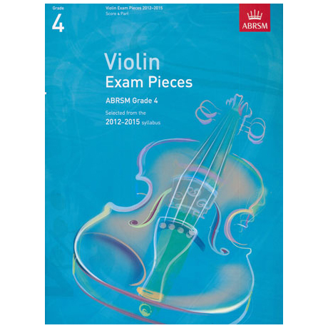 ABRSM: Selected Violin Exam Pieces Grade 4 (2012-2015)
