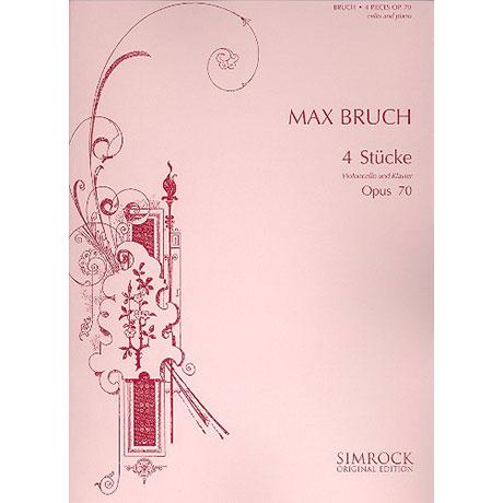Bruch, M.: 4 Stücke Op.70