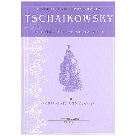 Tschaikowski, P.I.: Chanson Triste Op.40 Nr.2
