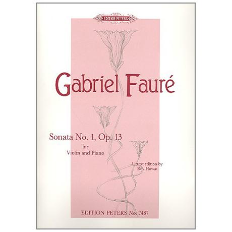 Fauré, G.: Sonate Nr.1 Op.13
