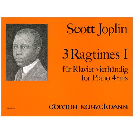 Joplin, Scott: 3 Ragtimes Band 1