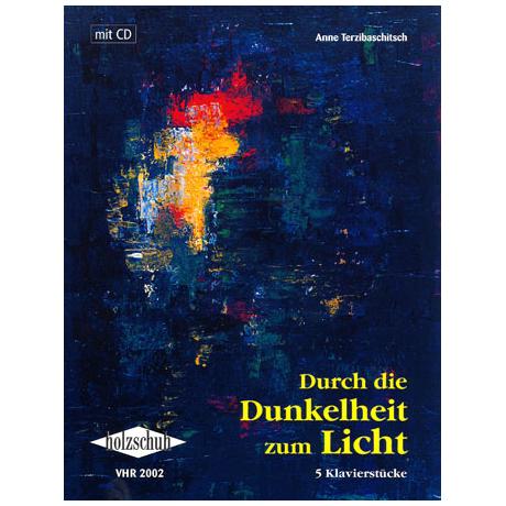 Terzibaschitsch: Durch die Dunkelheit zum Licht (+CD)
