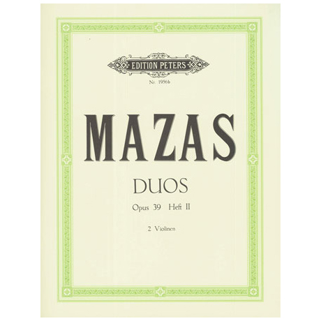 Mazas, J.F.: Duos Op.39 Band 2 (Nr.4-6)