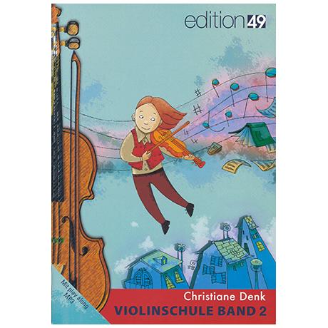 Denk, Chr.: Violinschule Band 2 (+Online Audio)
