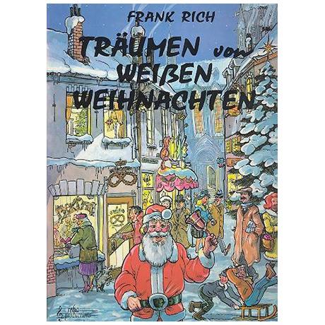 Rich, F.: Träumen von weißen Weihnachten