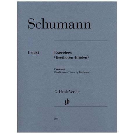 Schumann, R.: Exercices - Etüden in Form freier Variationen über ein Thema von Beethoven Anh. F 25