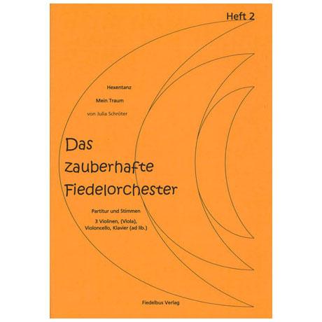 Das zauberhafte Fiedelorchester Heft 2