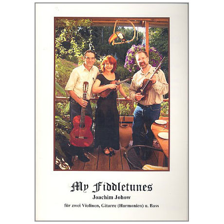 Johow, J.: My Fiddle Tunes