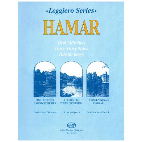 Leggiero - Hamar: Drei Märchen