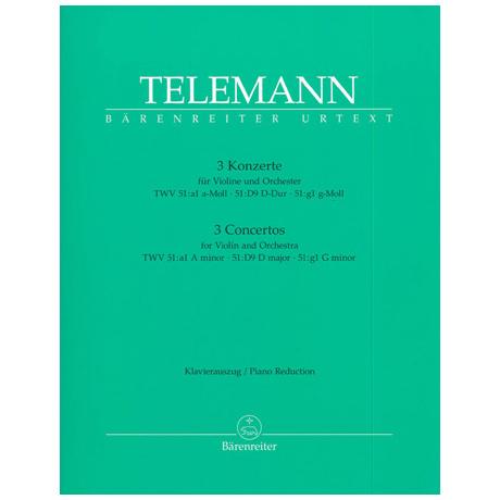 Telemann, G.P.: 3 Konzerte TWV 51:a1 a-moll, 51:D9 D-dur, 51:g1 g-moll