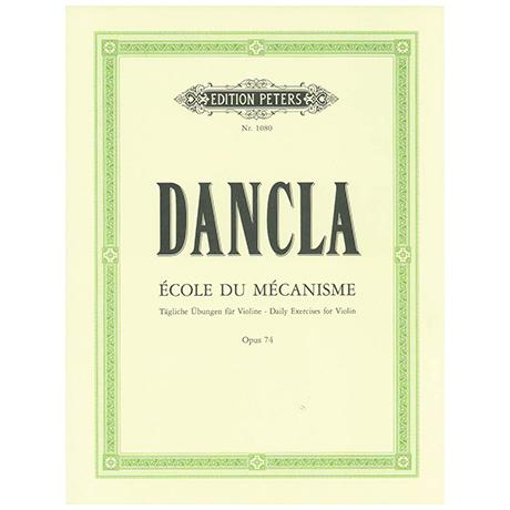 Dancla, J. B. Ch.: Ecole du Mecanisme Op. 74