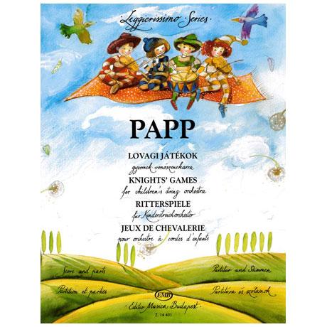 Leggierissimo - Papp: Ritterspiele