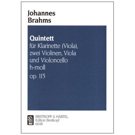 Brahms, J.: Quintett h-moll, op. 115 für Klarinette in A (Soloviola) und Streichquartett