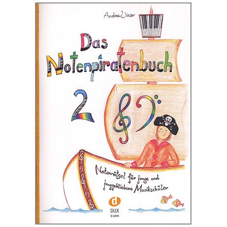Wieser, A.: Das Notenpiratenbuch Band 2