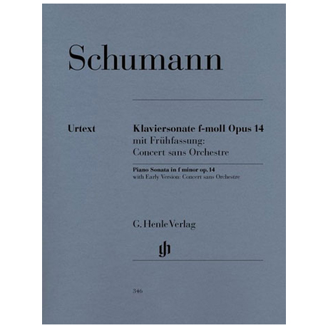 Schumann, R.: Klaviersonate f-Moll Op. 14