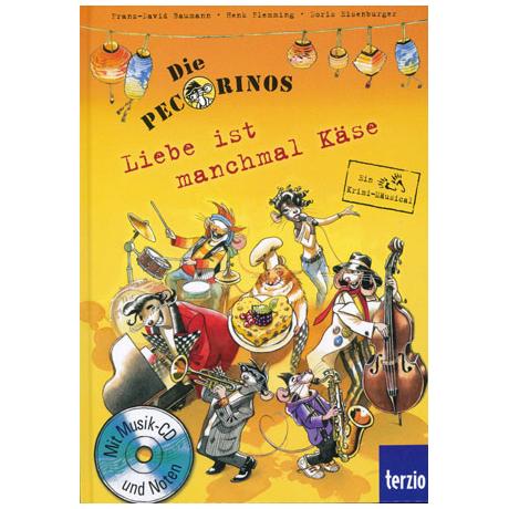 Baumann: Die Pecorinos - Liebe ist manchmal Käse (+CD)