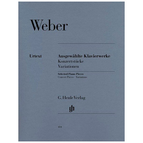 Weber, C. M. v.: Ausgewählte Klavierwerke