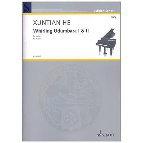 He, X.: Whirling Udumbara I & II