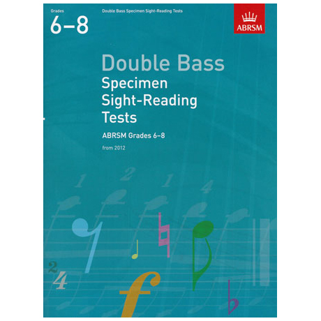 ABRSM: Double Bass Specimen Sight-Reading Tests - Grades 6-8 (From 2012)