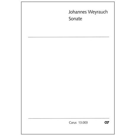 """Weyrauch, J.: Sonate über den Choral """"Herzliebster Jesu, was hast du verbrochen"""""""