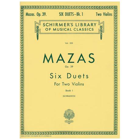 Mazas, J.F.: 6 Duette Op.39 Band 1 (Duette 1 - 3)