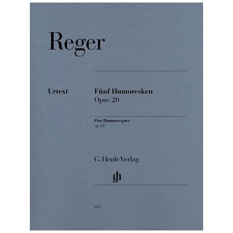 Reger, M.: Fünf Humoresken Op. 20