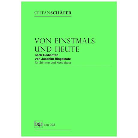 Schäfer, S.: Von Einstmals und Heute – nach Gedichten von Joachim Ringelnatz