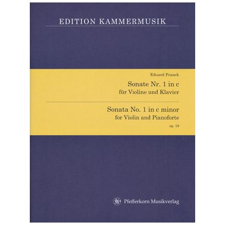 Franck, E.: Sonate Nr. 1 in c-moll op. 19
