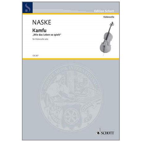 Naske, E.: Kamfu »Wie das Leben so spielt«