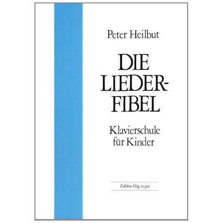 Heilbut, Peter: Liederfibel