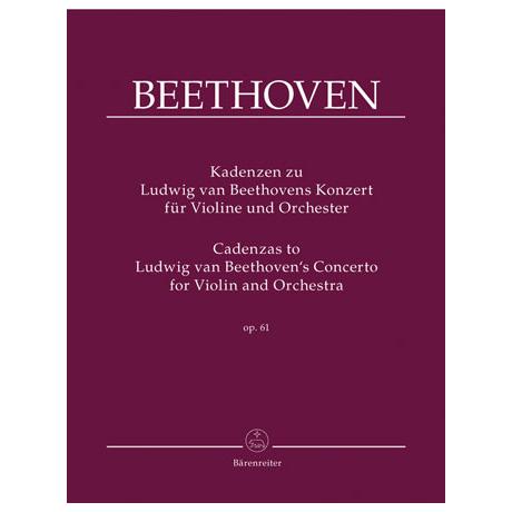 Kadenzen zu L. v. Beethovens Violinkonzert Op. 61