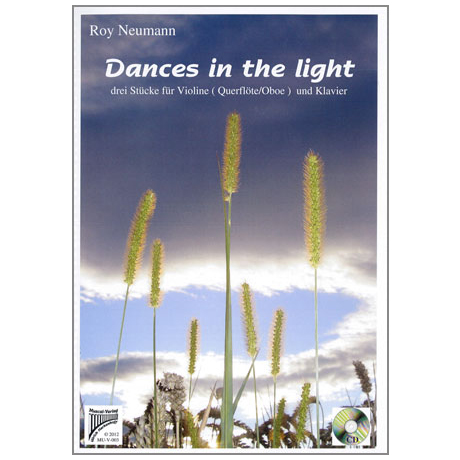 Neumann, R.: Dances in the Light (+CD)