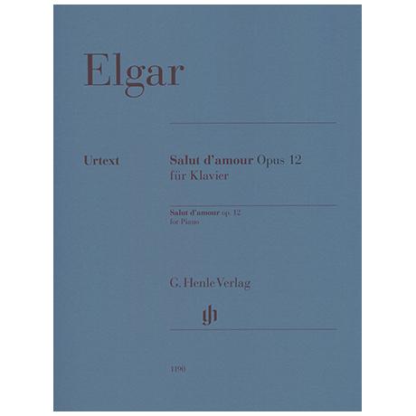 Elgar, E.: Salut d´Amour Op. 12