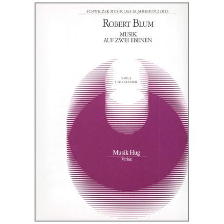 Blum, R.: Musik auf 2 Ebenen
