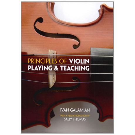 Galamian, I.: Principles Of Violin Playing And Teaching