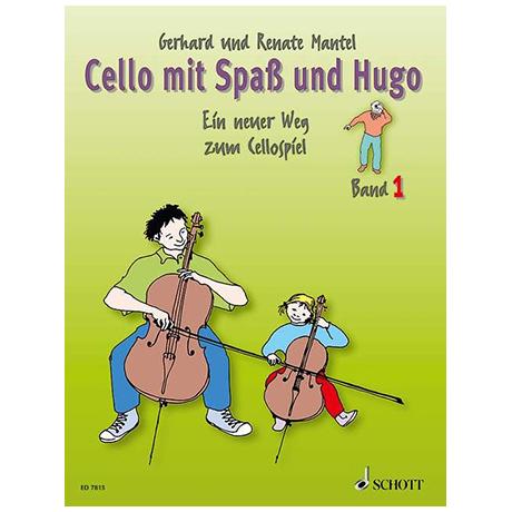 Mantel, G. & R.: Cello mit Spaß und Hugo – Schülerheft 1