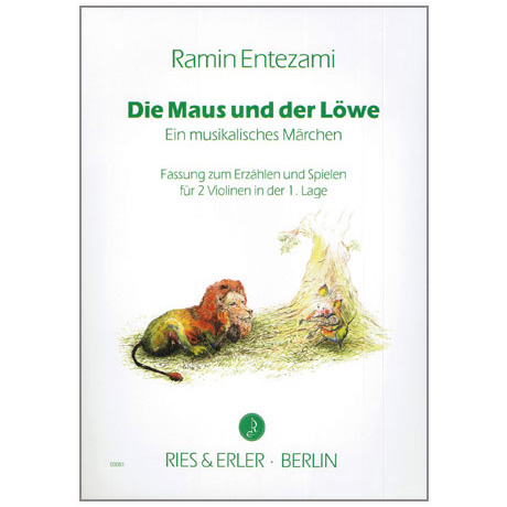 Entezami, R.: Die Maus und der Löwe